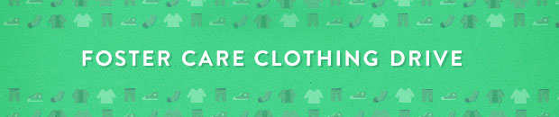 FosterCareClothingPromo_620x130_1114_CS_green_no-details