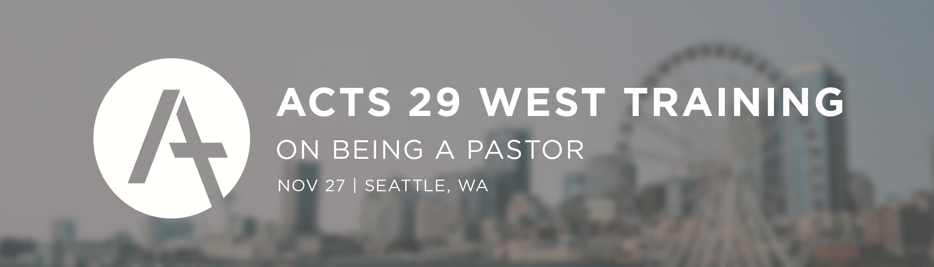 Acts 29 Training