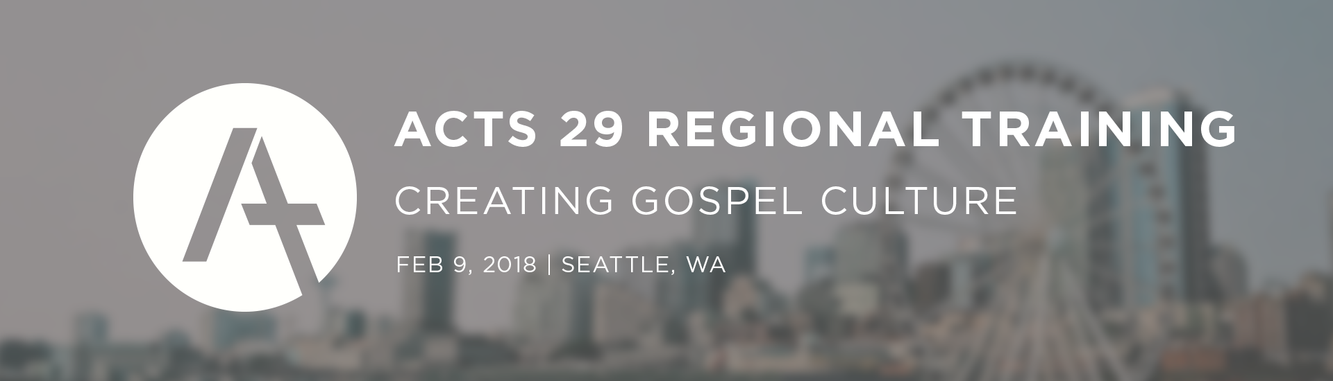Creating Gospel Culture: Acts 29 Training